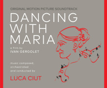 Dancing With Maria Soundtrack Buy Compra Acquista Colonna Sonora Maria Fux Luca Ciut Ivan Gergolet Musica Originale